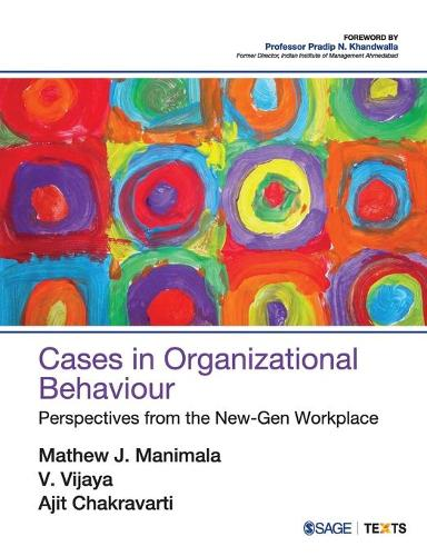 Cases in Organizational Behaviour: Perspectives from the New-Gen Workplace (Paperback)