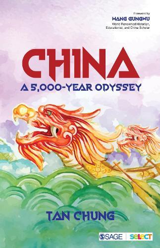 China: A 5,000-year Odyssey (Paperback)