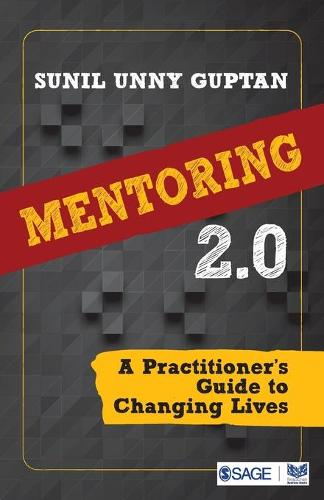 Mentoring 2.0: A Practitioner's Guide to Changing Lives (Paperback)