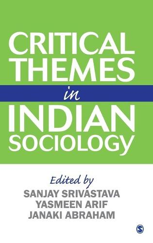 Critical Themes in Indian Sociology (Hardback)