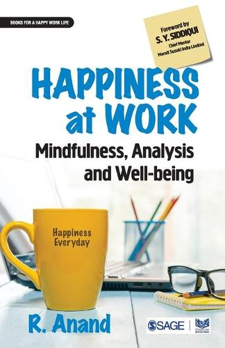 Happiness at Work: Mindfulness, Analysis and Well-being (Paperback)