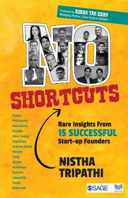 No Shortcuts: Rare Insights from 15 Successful Startup Founders (Paperback)