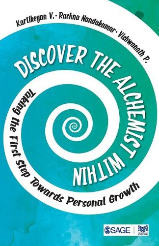 Discover the Alchemist Within: Taking the First Step Towards Personal Growth (Paperback)