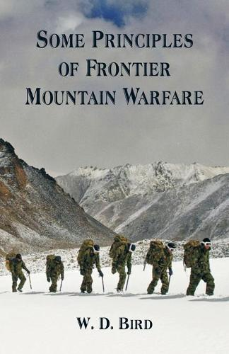 Some Principles of Frontier Mountain Warfare (Paperback)