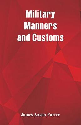 Military Manners and Customs (Paperback)