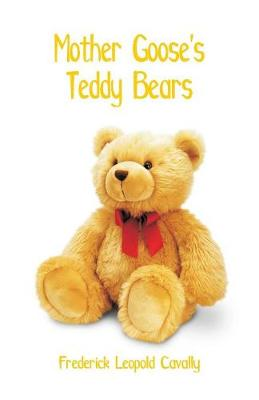 Mother Goose's Teddy Bears (Paperback)