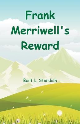 Frank Merriwell's Reward (Paperback)