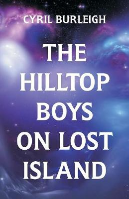 The Hilltop Boys on Lost Island (Paperback)