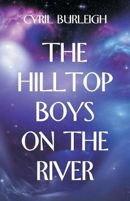 The Hilltop Boys on the River (Paperback)