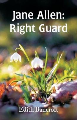 Jane Allen: Right Guard (Paperback)