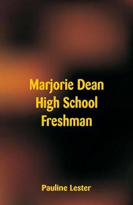 Marjorie Dean High School Freshman (Paperback)