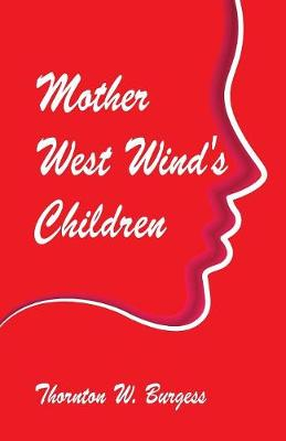 Mother West Wind's Children (Paperback)