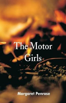 The Motor Girls (Paperback)