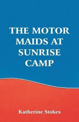 The Motor Maids at Sunrise Camp (Paperback)
