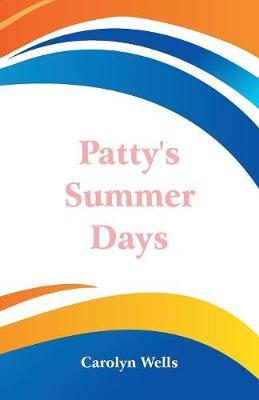 Patty's Summer Days (Paperback)