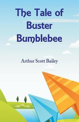 The Tale of Buster Bumblebee (Paperback)