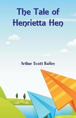 The Tale of Henrietta Hen (Paperback)