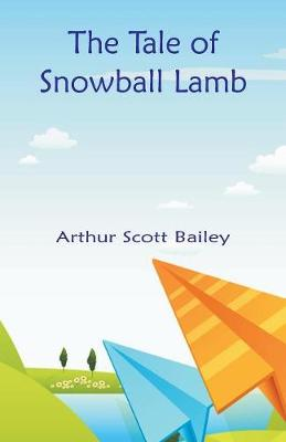 The Tale of Snowball Lamb (Paperback)