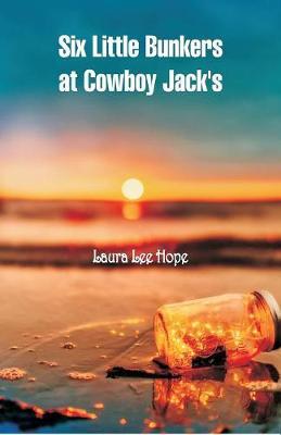 Six Little Bunkers at Cowboy Jack's (Paperback)
