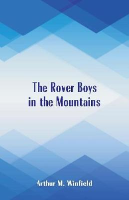 The Rover Boys in the Mountains (Paperback)