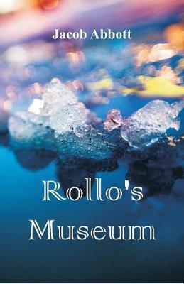 Rollo's Museum (Paperback)