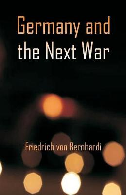 Germany and the Next War (Paperback)