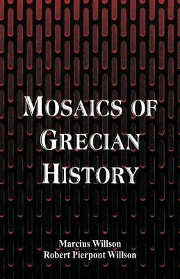 Mosaics of Grecian History (Paperback)