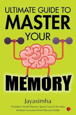 ULTIMATE GUIDE TO MASTER YOUR MEMORY (Paperback)