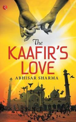The Kaafir's Love (Paperback)