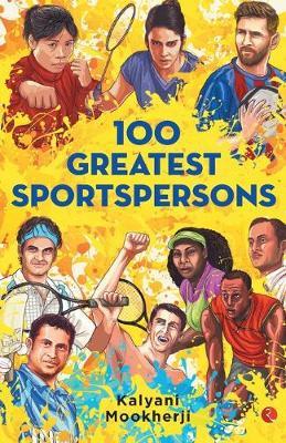 100 GREATEST SPORTSPERSONS (Paperback)