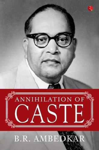 ANNIHILATION OF CASTE (Paperback)