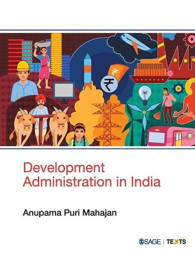 Development Administration in India (Paperback)