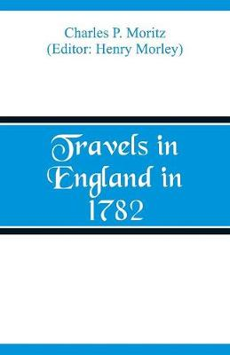 Travels in England in 1782 (Paperback)