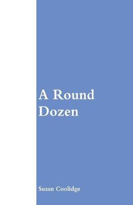 A Round Dozen (Paperback)