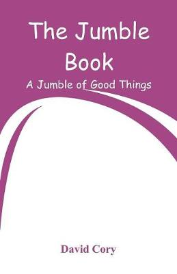 The Jumble Book: A Jumble of Good Things (Paperback)