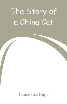 The Story of a China Cat (Paperback)