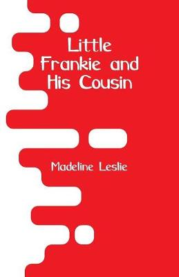Little Frankie and His Cousin (Paperback)