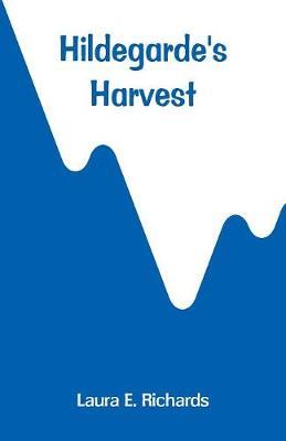 Hildegarde's Harvest (Paperback)