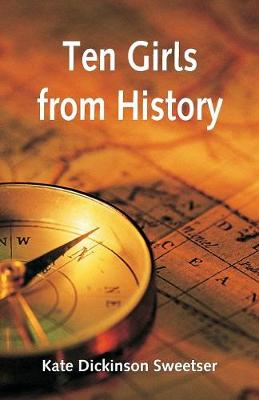 Ten Girls from History (Paperback)