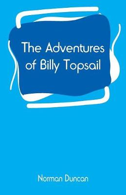 The Adventures of Billy Topsail (Paperback)