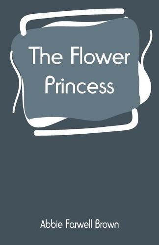 The Flower Princess (Paperback)