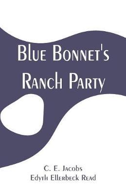 Blue Bonnet's Ranch Party (Paperback)