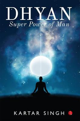 dhyan: Superpower of Man (Paperback)