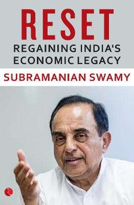 RESET: Regaining India's Economic Legacy (Hardback)