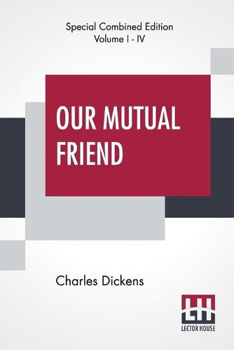 Our Mutual Friend (Complete) (Paperback)