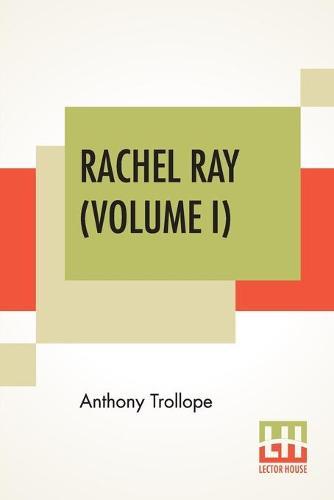 Rachel Ray (Volume I) (Paperback)