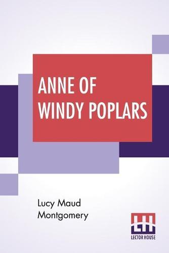 Anne Of Windy Poplars (Paperback)