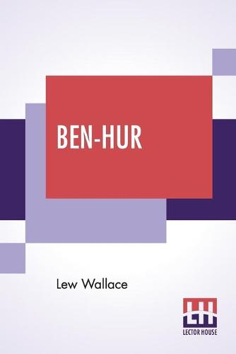 Ben-Hur: A Tale Of The Christ (Paperback)