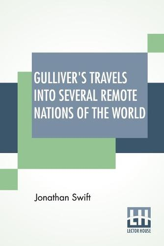 Gulliver's Travels Into Several Remote Nations Of The World (Paperback)