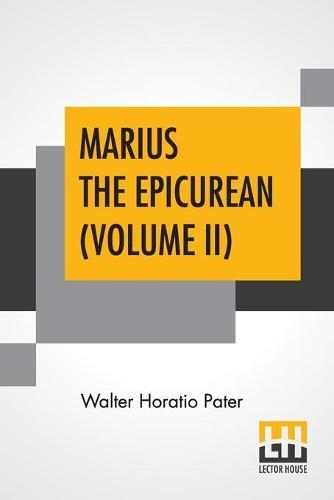Marius The Epicurean (Volume II) (Paperback)